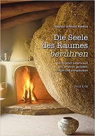 Geomantie - Die Seele des Raumes berühren - Stephan Kordick - Kordick Geomantie